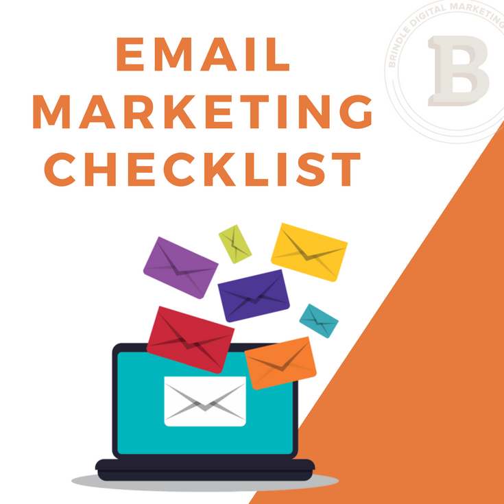Email Marketing Checklist - send better emails with these tips and guidelines! brindledigital.com